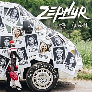 Zephyr: The Album (Original Band Music from the film Zephyr)