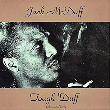 Tough 'Duff (feat. Jimmy Forrest) [Remastered 2016]