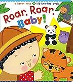 Roar, Roar, Baby!: A Karen Katz Lift-the-Flap Book (Karen Katz Lift-the-Flap Books)