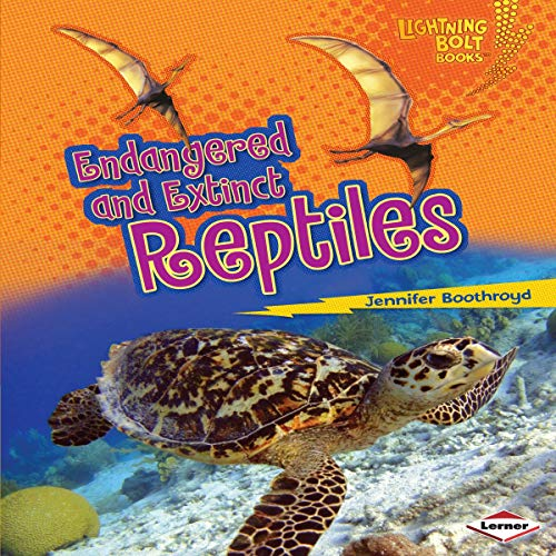 Couverture de Endangered and Extinct Reptiles