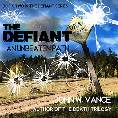 The Defiant: An Unbeaten Path audiobook cover art