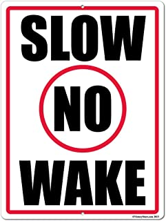 VictoryStore Yard Sign Outdoor Lawn Decorations: Slow No Wake Aluminum Sign, Size 12 inch x 18 inch