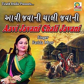 Aavi Javani Chali Javani - Gujarati Bhajan