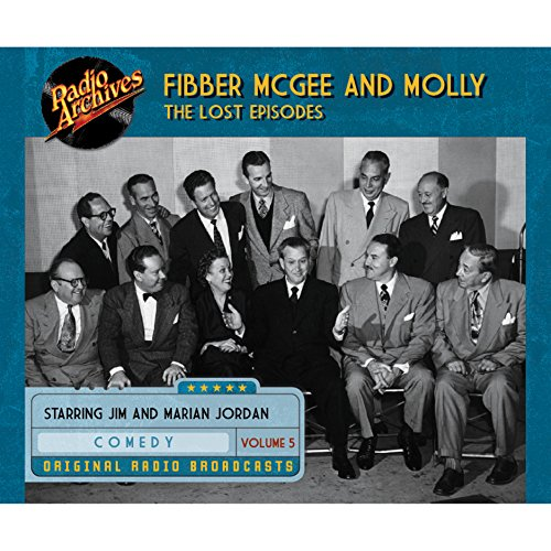 Couverture de Fibber McGee and Molly: The Lost Episodes, Volume 5