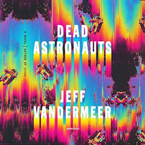 Dead Astronauts audiobook cover art