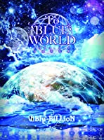 To BLUE WORLD (初回限定Special Edition) [DVD]