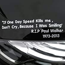 Aland If One Day Speed Kills Me Auto Car Sticker Self-Adhesive Reflective Decal Decor IF ONE Day Speed Kills ME Speed and Passion Paul Walker car Stickers White