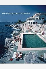 Poolside With Slim Aarons Hardcover