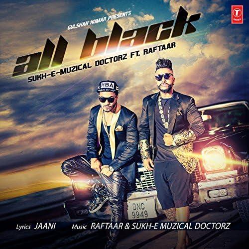 Raftaar & Sukh-E Muzical Doctorz
