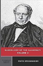 Bloodlines of the Illuminati: Volume 2