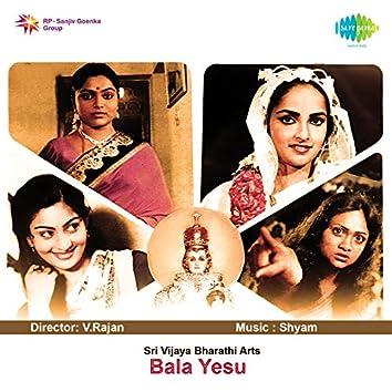 Bala Yesu (Original Motion Picture Soundtrack)