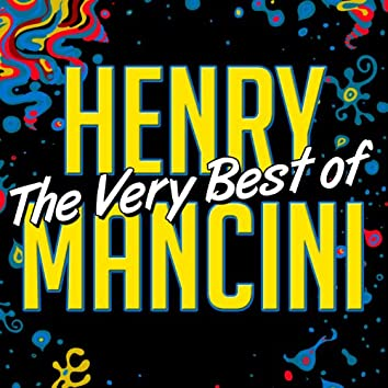 The Very Best of Henry Mancini (Remastered)