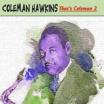 That´s Coleman, Vol.2