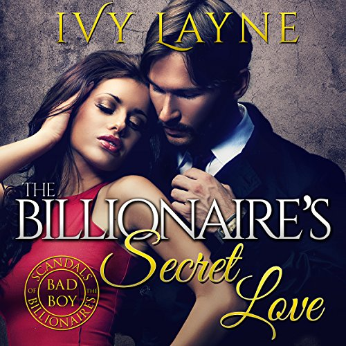 The Billionaire's Secret Love audiobook cover art