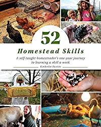52 Homestead Skills - Homesteading Books