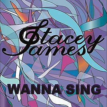 Wanna Sing