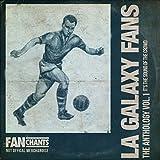 Los Angeles Galaxy Fans Anthology I V1 2nd Edition