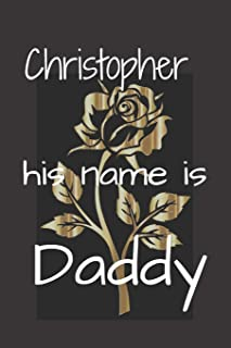 Christopher his name is Daddy