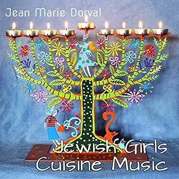 Jewish Girls Cuisine Music