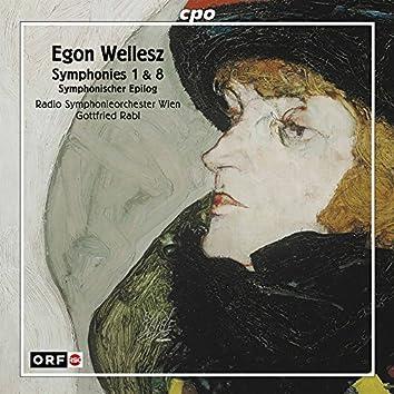 Wellesz: Symphonies Nos. 1, 8 & Symphonic Epilogue, Op. 108