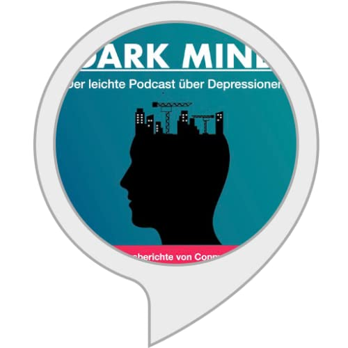 Dark Mind | Der leichte Podcast über Depressionen
