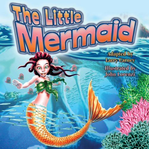 The Little Mermaid                   By:                                                                                                                                 Larry Carney                               Narrated by:                                                                                                                                 Kara Kimmer                      Length: 24 mins     Not rated yet     Overall 0.0