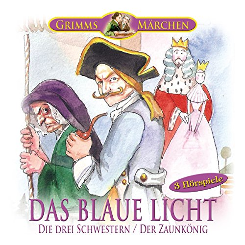 Das blaue Licht / Die drei Schwestern / Der Zaunkönig Titelbild
