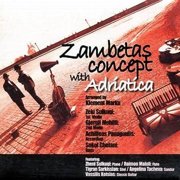 Zambetas Concept With Adriatica
