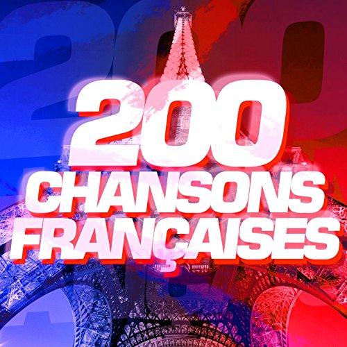 200 Chansons Françaises