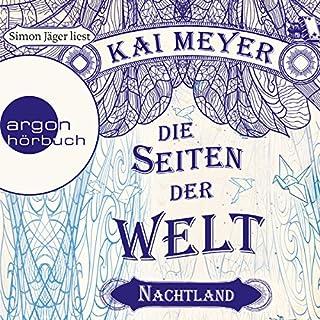Nachtland     Die Seiten der Welt 2              Autor:                                                                                                                                 Kai Meyer                               Sprecher:                                                                                                                                 Simon Jäger                      Spieldauer: 15 Std. und 37 Min.     1.206 Bewertungen     Gesamt 4,6