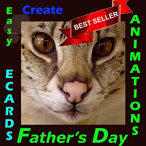 Create Easy Animations  and E-cards - Made in Minutes, Remembered for a Lifetime! (English Edition)