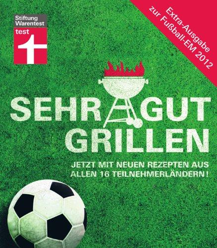 Sehr gut grillen: Limitierte Sonderausgabe zur Fußball-EM 2012