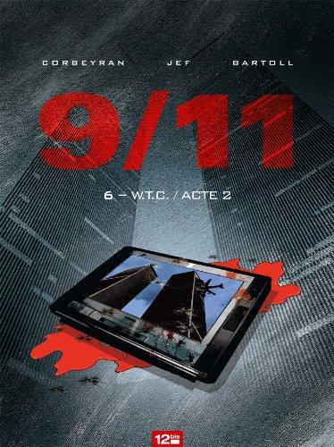 9/11 - Tome 06 : W.T.C. Acte 2