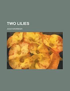 Two Lilies (Volume 3)