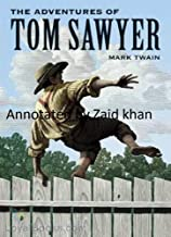 The Adventures of Tom Sawyer by Mark Twain annotated