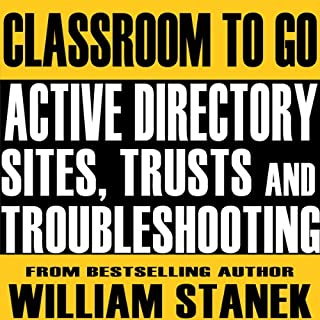 Active Directory Sites, Trusts, and Troubleshooting Classroom-to-Go audiobook cover art