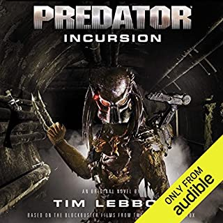 Predator: Incursion     The Rage War, Book 1              By:                                                                                                                                 Tim Lebbon                               Narrated by:                                                                                                                                 John Chancer                      Length: 11 hrs and 30 mins     520 ratings     Overall 4.1