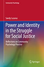 Power and Identity in the Struggle for Social Justice: Reflections on Community Psychology Practice