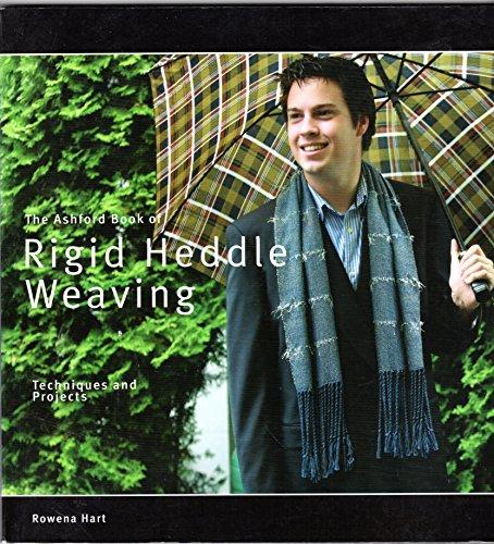 Ashford Book of Rigid Heddle Weaving [Paperback] by Rowena Hart