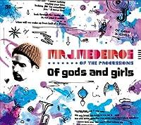 Of Gods & Girls by Mr.J.Medeiros