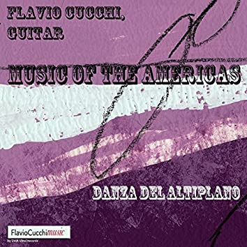 Danza del Altiplano (Music of the Americas)
