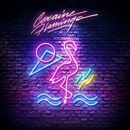 Cocaine Flamingo By Ace Marino On Amazon Music Unlimited