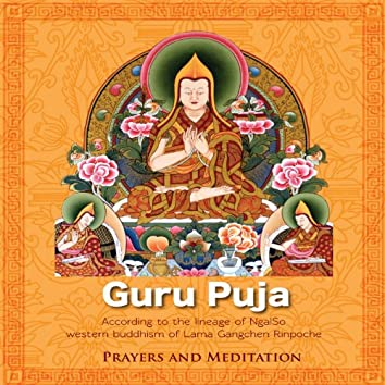 Guru Puja (According to the Lineage of NgalSo of Western Buddhism)