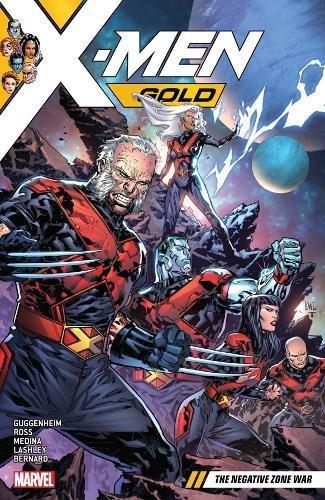X-Men Gold Vol. 4: The Negative Zone War (X-Men: Gold)