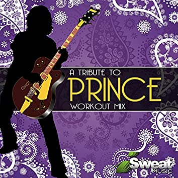 A Tribute to Prince (Workout Mix)