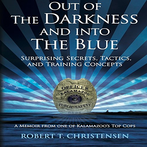 Out of the Darkness and into the Blue audiobook cover art