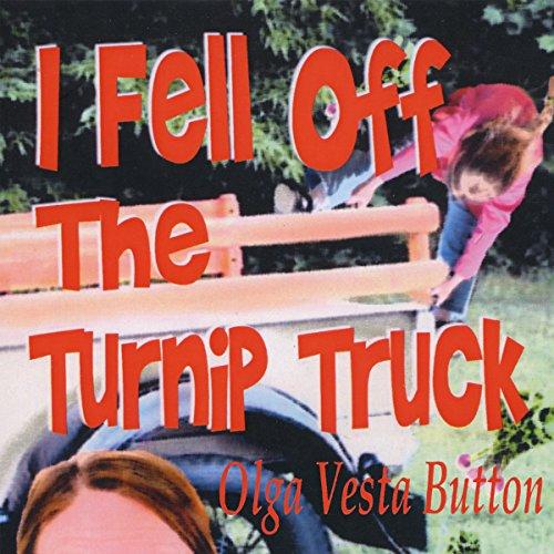I Fell Off the Turnip Truck cover art