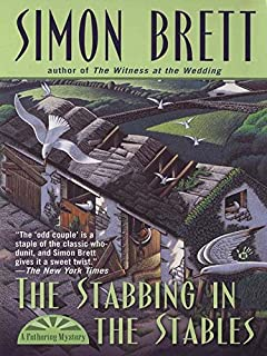 The Stabbing in the Stables (Fethering Village Mysteries Book 7)