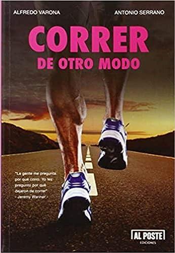 Books By Antonio Serrano Sanchez Alfredo Verona Arche_correr De ...