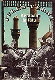 Kéraban le Têtu (Les Voyages extraordinaires) Jules Verne